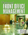 Professional Front Office Management by Michele A. Austin, Robert H. Woods, David K. Hayes, Jack D. Ninemeier (Hardback, 2006)