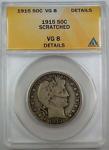 1915-Barber-Silver-Half-Dollar-ANACS-VG-8-Details-Scratched-Coin