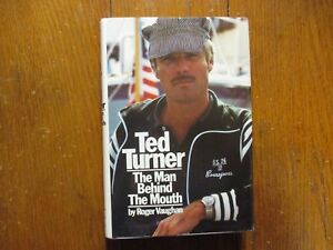 ROGER VAUGHAN Signed Book(TED TURNER:THE MAN BEHIND THE MOUTH-1978 1st Edit Hard