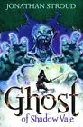 The Ghost Of Shadow Vale by Jonathon Stroud (Paperback, 2014)