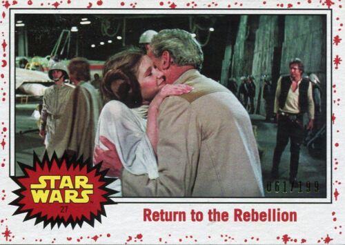 199 Star Wars The Last Jedi White Base Card #27 Return to the Rebellion