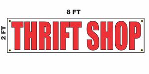 THRIFT SHOP Banner Sign 2x8 for Business Shop Building Store Front