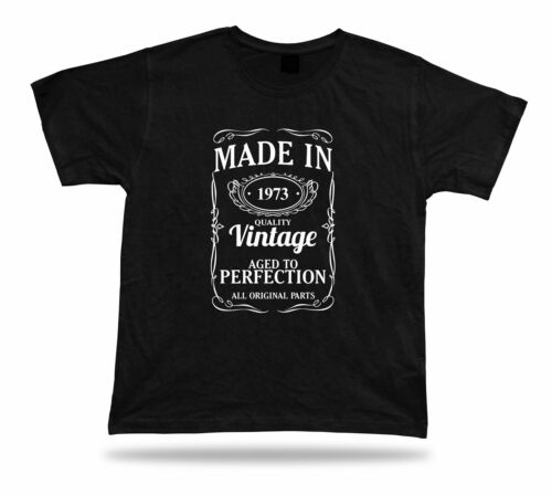 Printed T shirt tee Made in 1973 happy birthday present gift idea unisex