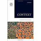 Context by Robert C. Stalnaker (Hardback, 2014)