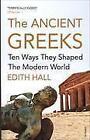 The Ancient Greeks von Edith Hall (Taschenbuch)