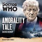 Doctor Who: Amorality Tale von David Bishop (2016)