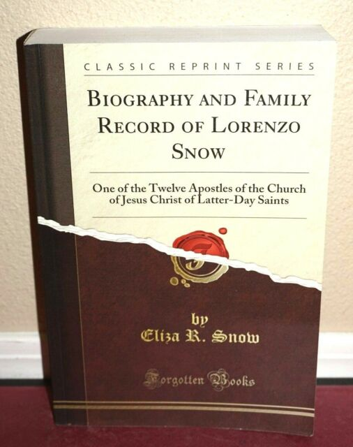 Biography and Family Record of Lorenzo Snow 1884 Photo Reprint LDS Mormon PB