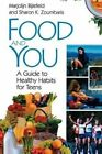 Food and You: A Guide to Healthy Habits for Teens by Sharon K. Zoumbaris, Marjolijn Bijlefeld (Paperback, 2001)