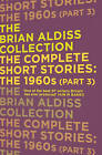 The Complete Short Stories: Part 3 by Brian Aldiss (Paperback, 2015)
