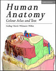 Human Anatomy: Color Atlas and Text by Peter L.T Willan, John A. Gosling, Philip F Harris, Ian Whitmore (Paperback, 2002)