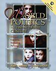 World Politics into the 21st Century : Unique Contexts, Enduring Patterns by Alan C. Lamborn and Joseph Lepgold (2002, Paperback)