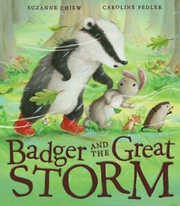 Badger-and-the-Great-Storm-by-Chiew-Suzanne-Book-The-Cheap-Fast-Free-Post