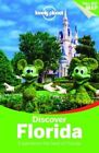 Lonely Planet Discover Florida by Lonely Planet, Benedict Walker, Jennifer Rasin Denniston, Adam Karlin, Paula Hardy (Paperback, 2015)