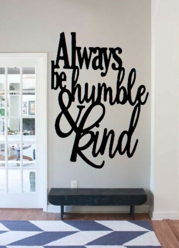 ALWAYS BE HUMBLE AND KIND SIGN STAY HUMBLE METAL WALL ART FAMILY LOVE HOME DECOR