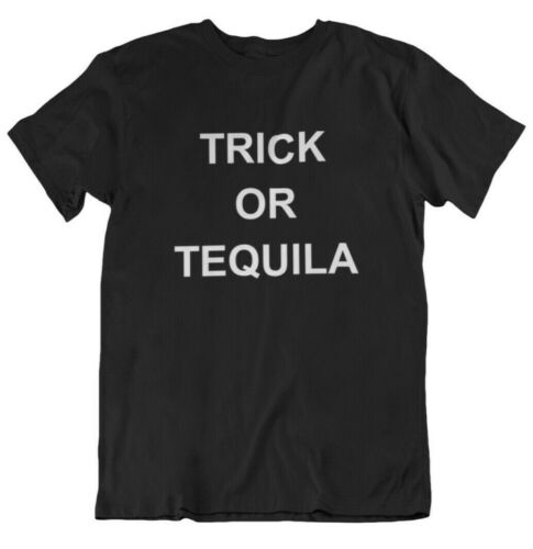 Trick or Tequila T Shirt Halloween Trick Or Treat Signs T-Shirt Party Drinking
