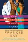 And Mistress Makes Three by Francis Ray (Paperback / softback, 2009)