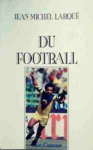Du-football-Jean-Michel-Larque-Livre-362204-1773993