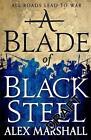 A Blade of Black Steel von Alex Marshall (2016, Taschenbuch)