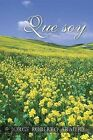 Que Soy by Jorge Roberto Araujo (Paperback / softback, 2013)