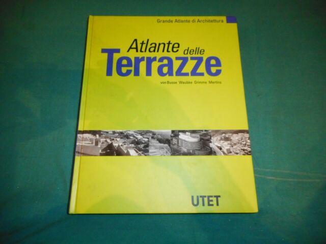 Von Busse-Waubke-Grimme-Mertins ATLANTE DELLE TERRAZZE Utet 1999