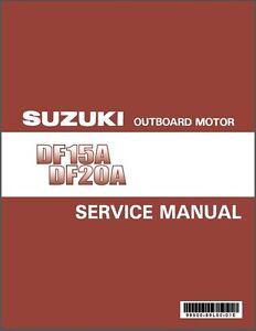 2012 2013 2014 2015 suzuki df15a df20a outboard motor service rh ebay com Cartoon Manual Corvette Owners Manual