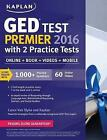 Kaplan GED Test Premier 2016 with 2 Practice Tests: Online + Book + Videos + Mobile by Caren Van Slyke (Paperback / softback, 2015)