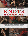 The Ultimate Encyclopedia of Knots and Ropework: Over 200 Tying Techniques by Geoffrey Budworth (Paperback, 2010)