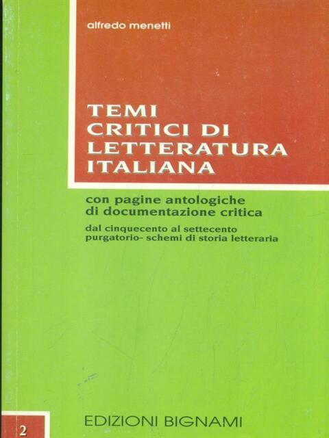 TEMI CRITICI DI LETTERATURA ITALIANA 2 - DAL CINQUECENTO AL SETTECENTO