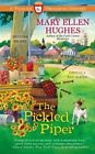 The Pickled Piper by Mary Ellen Hughes (Paperback / softback, 2014)