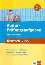 Abitur-Prüfungsaufgaben Deutsch 2005 Baden-Württemberg