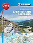 Great Britain and Ireland: 2014 by Michelin Editions des Voyages (Paperback, 2013)