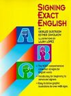 Signing Exact English by Gerilee Gustason, Esther Zawolkow (Paperback / softback, 1993)