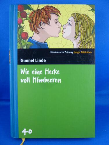 1 von 1 - Wie eine Hecke voll Himbeeren von Gunnel Linde/ Süddeutsche Zeitung Junge B. 40