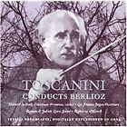 Hector Berlioz - Toscanini Conducts Berlioz (2003)