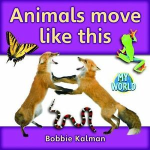 how do animals move from one place to another