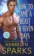 The Embraced: How to Tame a Beast in Seven Days 1 by Kerrelyn Sparks (2017,...