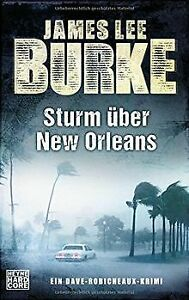 Sturm-uber-New-Orleans-Ein-Dave-Robicheaux-Krimi-de-Burke-Livre-etat-bon