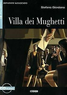 Villa dei Mughetti: Buch mit Audio-CD. Italienische Lekt... | Buch | Zustand gut - Giordano, Stefano