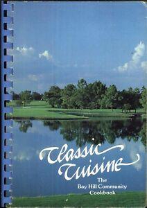 Classic Cuisine Bay Hill Community Cookbook 1985 Florida History Map Illusrated