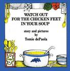 Watch Out for the Chicken Feet in Your Soup by Tomie dePaola (Hardback, 1974)
