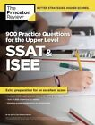 900 Practice Questions for the SSAT and ISEE by Princeton Review (Paperback, 2014)