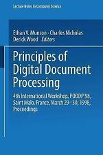 Principles of Digital Document Processing: 4th International Workshop, PODDP'98,
