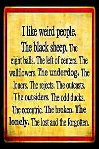 WEIRD-PEOPLE-UNDER-DOG-BLACK-SHEEP-USA-MADE-METAL-SIGN-8X12-BAR-FUNNY-OFFICE