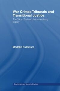 War-Crimes-Tribunals-and-Transitional-Justice-The-Tokyo-Trial-and-the-Nuremberg