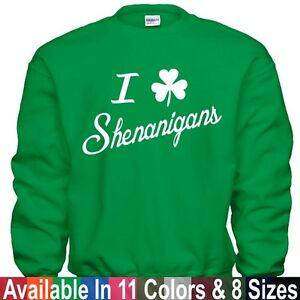 279b5c8e9 I Love Shenanigans Funny St Patricks Day Clover Drunk 1 Pub Crawl ...