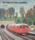 By Tube Beyond Edgware by Tony Beard (Paperback, 2001)