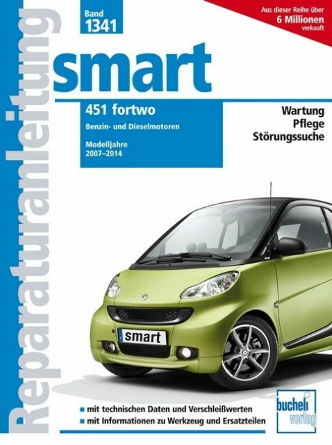 smart 451 fortwo  Reparaturanleitung
