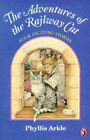 The Adventures of the Railway Cat by Phyllis Arkle (Paperback, 1990)