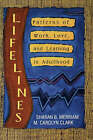 Lifelines: Patterns of Work, Love, and Learning in Adulthood: Patterns of Work, Love, and Learning in Adulthood by Merriman (Hardback, 1991)