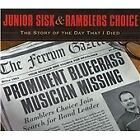 Junior Sisk - Story of the Day That I Died (2013)